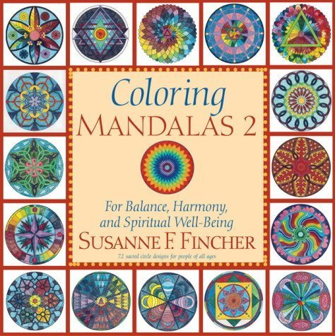Susanne F. Fincher Coloring Mandalas 2 For Balance Harmony And Spiritual Well Being