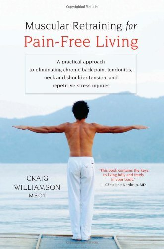Craig Williamson Muscular Retraining For Pain Free Living