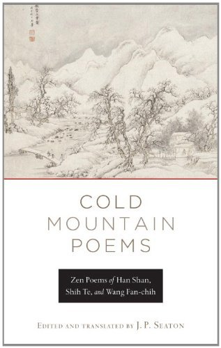 Han Shan Cold Mountain Poems Zen Poems Of Han Shan Shih Te And Wang Fan Chih