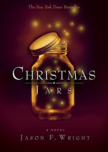 Jason F. Wright Christmas Jars
