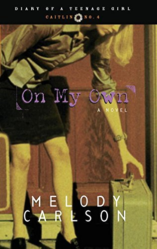 Melody Carlson On My Own
