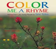 Jane Yolen Color Me A Rhyme Nature Poems For Young People