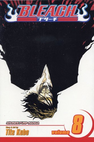 Tite Kubo Bleach Volume 8 The Blade And Me