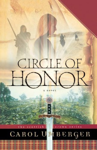 Carol Umberger Circle Of Honor The Scottish Crown Series Book 1