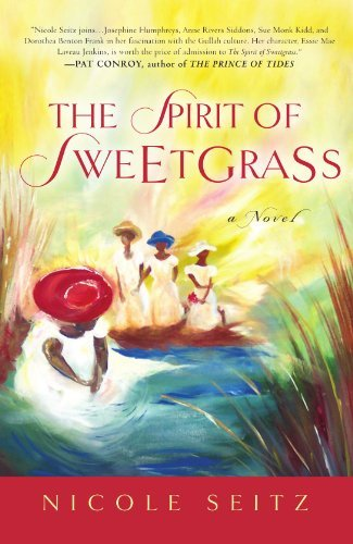 Nicole Seitz The Spirit Of Sweetgrass