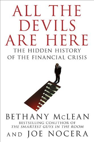 Bethany Mclean All The Devils Are Here The Hidden History Of The Financial Crisis