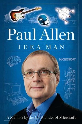 Paul Allen Idea Man A Memoir By The Cofounder Of Microsoft