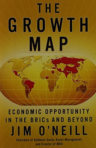 Jim O'neill The Growth Map Economic Opportunity In The Brics And Beyond