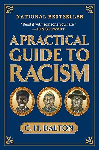 C. H. Dalton A Practical Guide To Racism