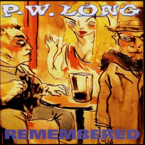 P.W. Long Remembered