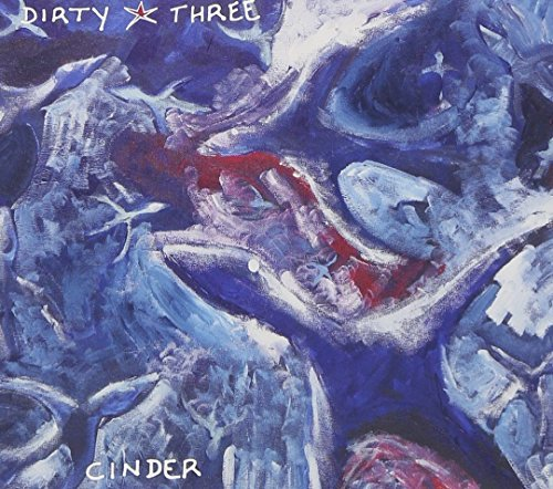 Dirty Three Cinder