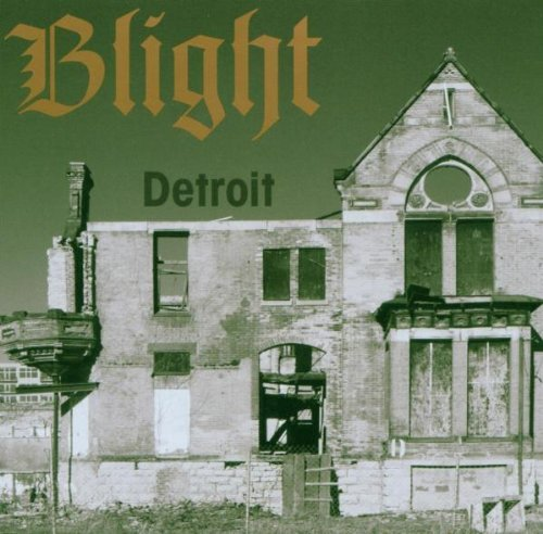 Blight Detroit Dream Is Dead Collect