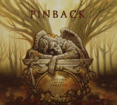 Pinback Autumn Of The Seraphs