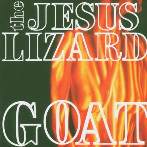 Jesus Lizard Goat Remastered