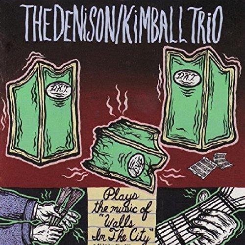 Denison Kimball Trio Walls In The City