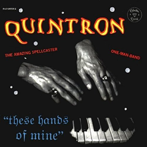 Quintron These Hands Of Mine