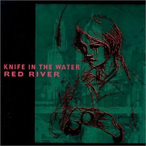 Knife In The Water Red River