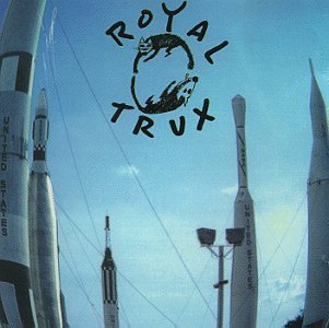 Royal Trux Cats & Dogs