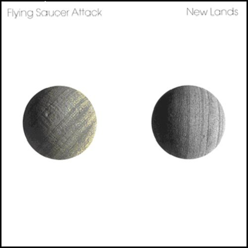 Flying Saucer Attack New Lands