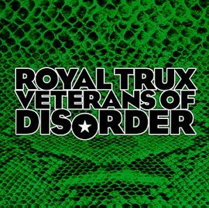 Royal Trux Veterans Of Disorder