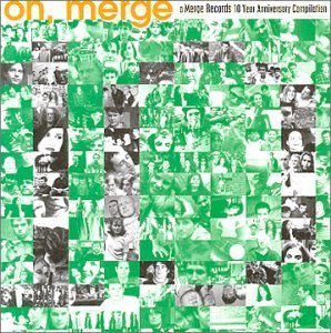 Oh Merge Merge Records 10 Y Oh Merge Merge Records 10 Year Superchunk Ashley Stove Ganger Beatnik Filmstars Mad Scene