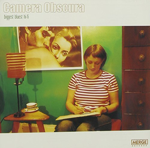 Camera Obscura Biggest Bluest Hi Fi