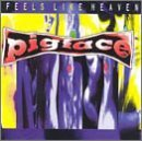 Pigface Feels Like Heaven