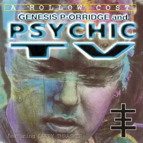 Psychic Tv Hollow Cost
