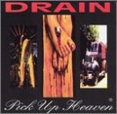 Drain Pick Up Heaven
