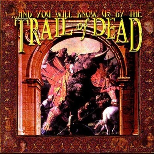 Trail Of Dead And You Will Know Us By The Tr
