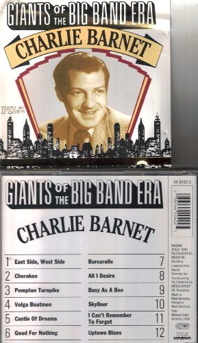 Charlie Barnet Giants Of The Big Band Era Charlie Barnet