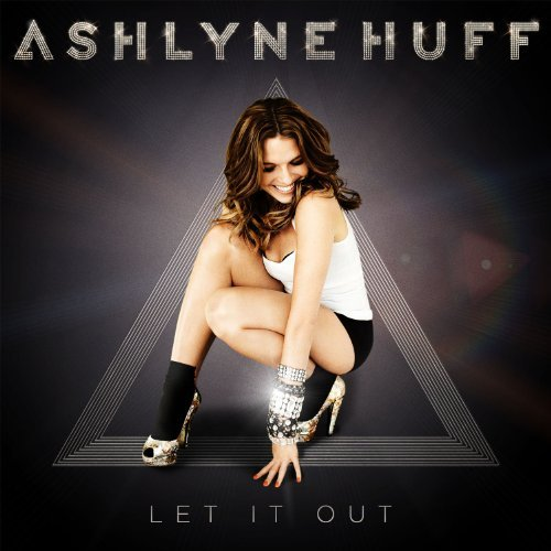 Ashlyne Huff Let It Out
