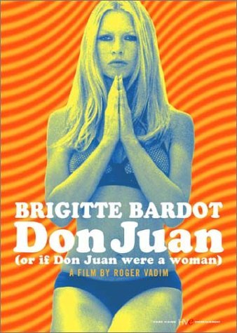 Don Juan (or If Don Juan Were Bardot Brigitte Clr St Aws Fra Lng Eng Sub Nr