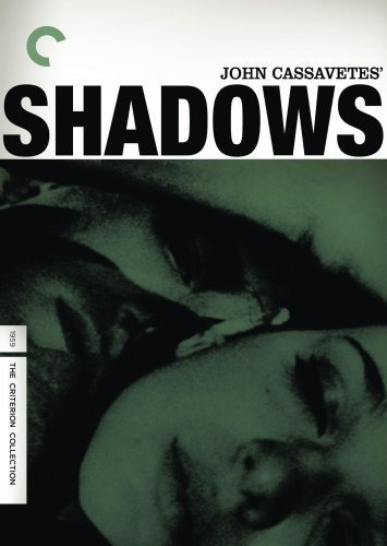 Shadows (1959) Shadows (1959) Nr Criterion