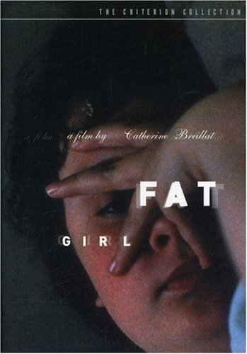 Fat Girl Fat Girl Nr Criterion