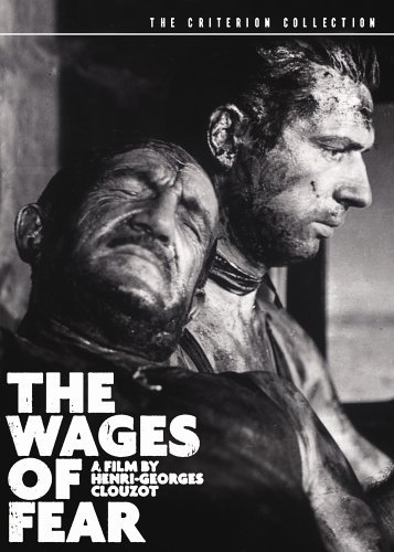 Wages Of Fear (1953) Wages Of Fear (1953) Nr Criterion