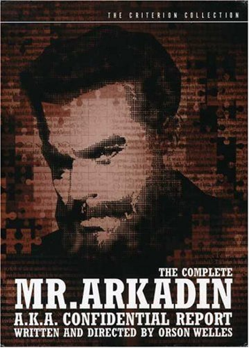 Mr Arkadin The Complete Mr Arkadin The Complete Nr 3 DVD Criterion