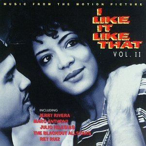 I Like It Like That Vol. 2 Soundtrack Iglesias Grupo Niche Rivera Ruiz Anthony Lisa M Medina