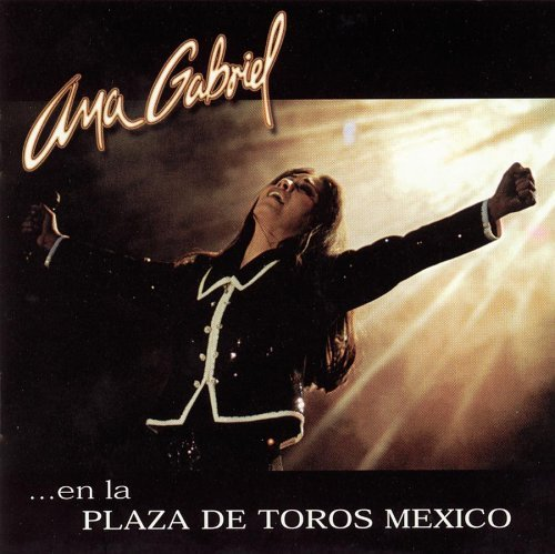 Ana Gabriel En La Plaza De Toros Mexico 2 CD Set