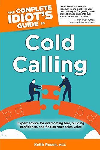 Keith Rosen The Complete Idiot's Guide To Cold Calling