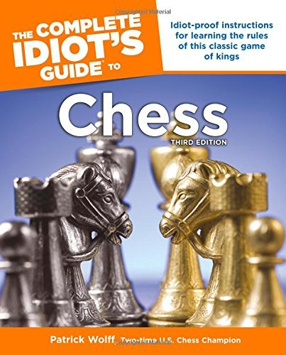 Patrick Wolff Idiot's Guides Chess 3rd Edition 0003 Edition;