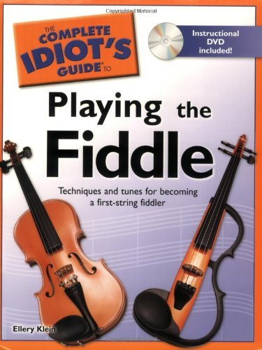 Ellery Klein The Complete Idiot's Guide To Playing The Fiddle [