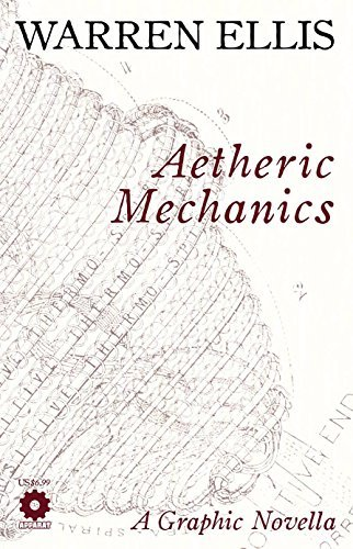 Warren Ellis Aetheric Mechanics