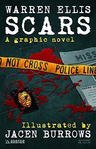 Warren Ellis Warren Ellis' Scars (new Printing)