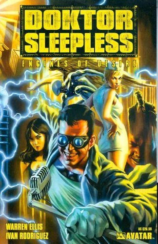 Warren Ellis Doktor Sleepless Vol. 1 Engines Of Desire