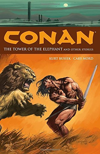 Roy Thomas Chronicles Of Conan Volume 1 Tower Of The Elephant And Other Stories