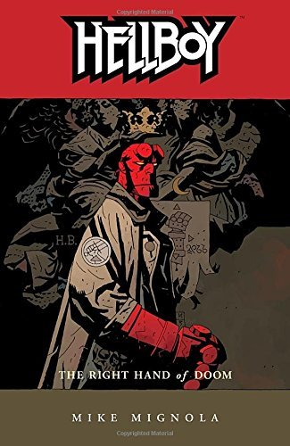 Mike Mignola Hellboy Volume 4 The Right Hand Of Doom (2nd Edition) 0002 Edition;