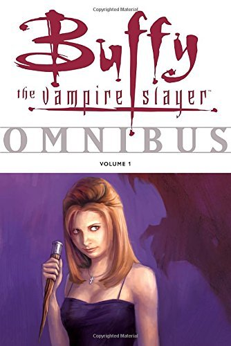 Joss Whedon Buffy The Vampire Slayer Omnibus Volume 1