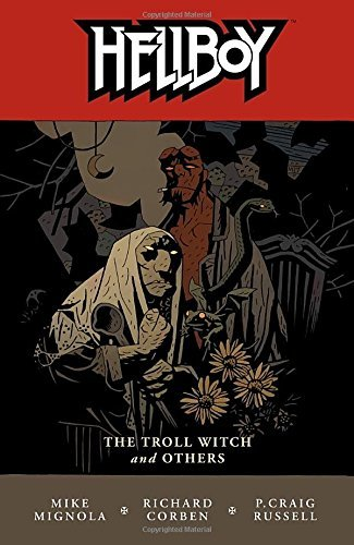 Mike Mignola Hellboy Volume 7 The Troll Witch And Others