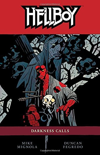 Mike Mignola Darkness Calls